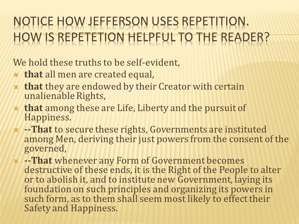 notice how jefferson uses repetition