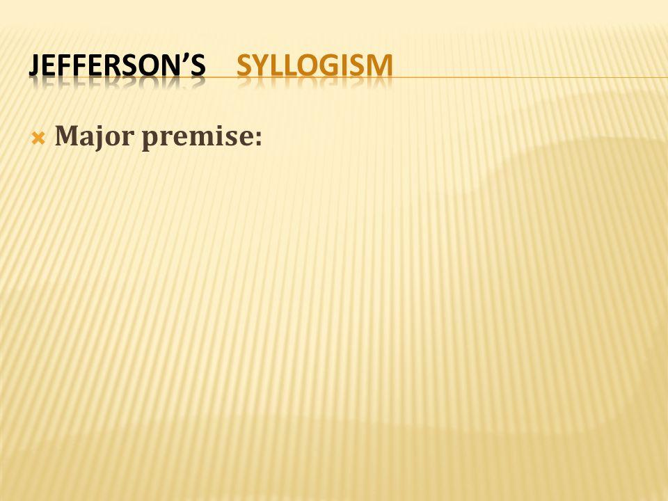 Jefferson's Syllogism