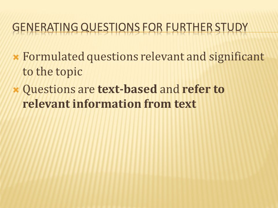Generating questions for further study