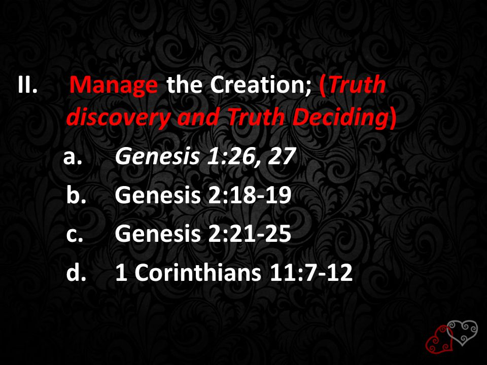 Manage the Creation; (Truth discovery and Truth Deciding)