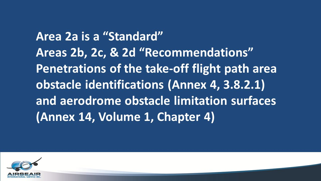 Area 2a is a Standard Areas 2b, 2c, & 2d Recommendations