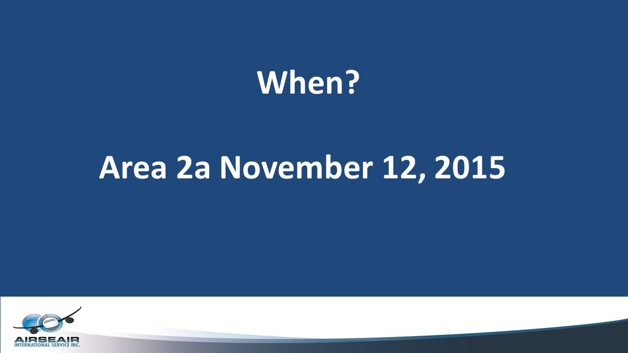 When Area 2a November 12, 2015
