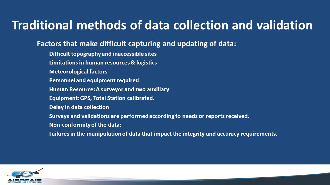 Traditional methods of data collection and validation
