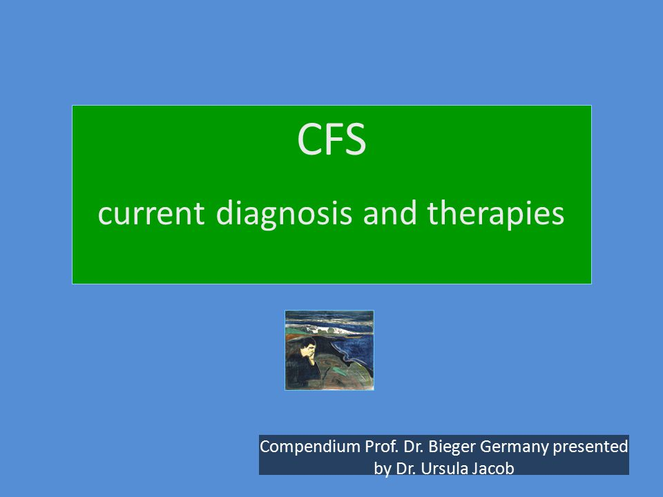CFS current diagnosis and therapies