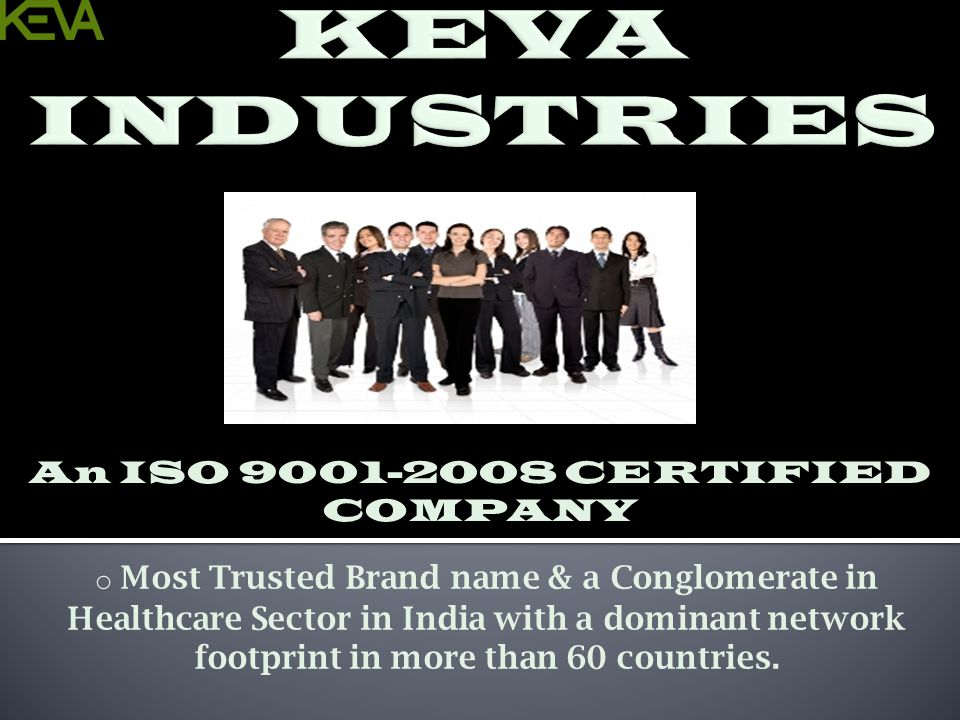 An ISO 9001-2008 CERTIFIED COMPANY