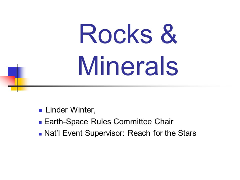 Rocks & Minerals Linder Winter, Earth-Space Rules Committee Chair