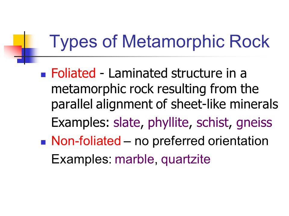Types of Metamorphic Rock