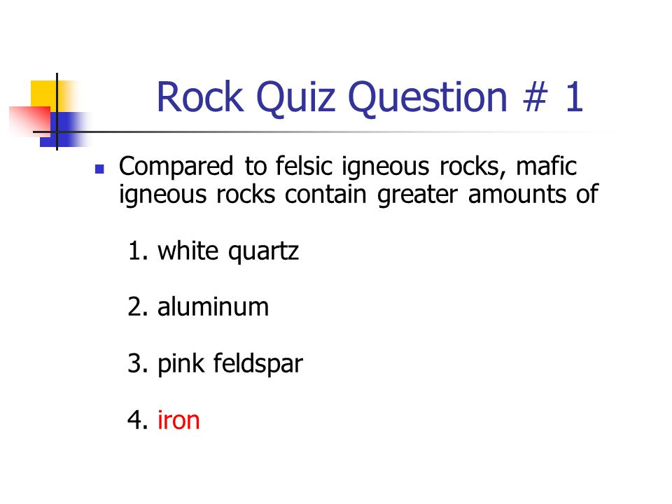 Rock Quiz Question # 1