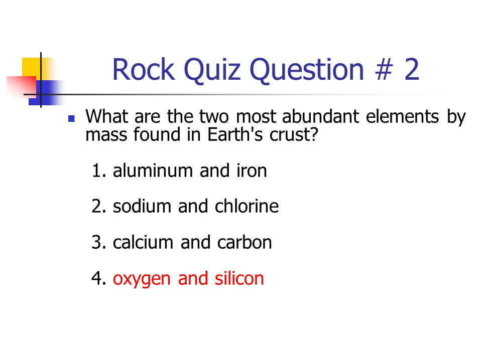 Rock Quiz Question # 2