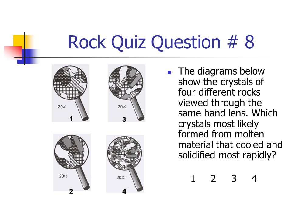 Rock Quiz Question # 8