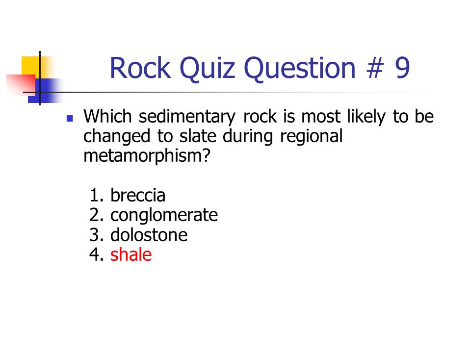 Rock Quiz Question # 9
