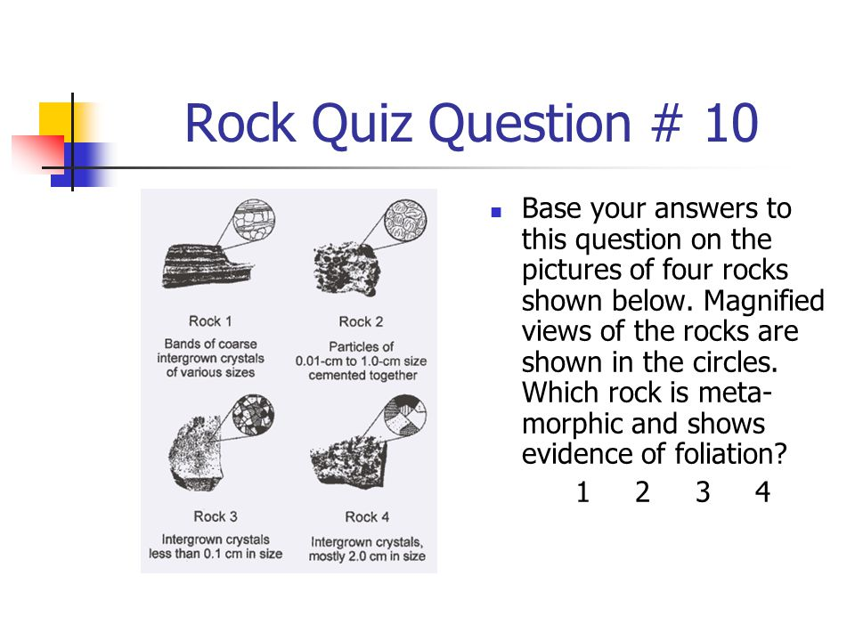 Rock Quiz Question # 10