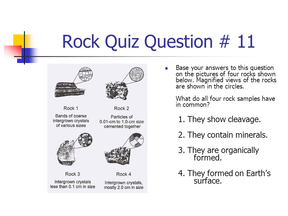 Rock Quiz Question # 11