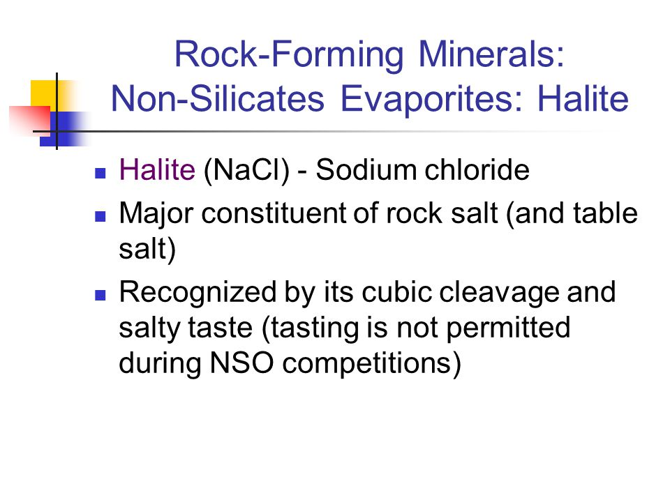 Rock-Forming Minerals: Non-Silicates Evaporites: Halite