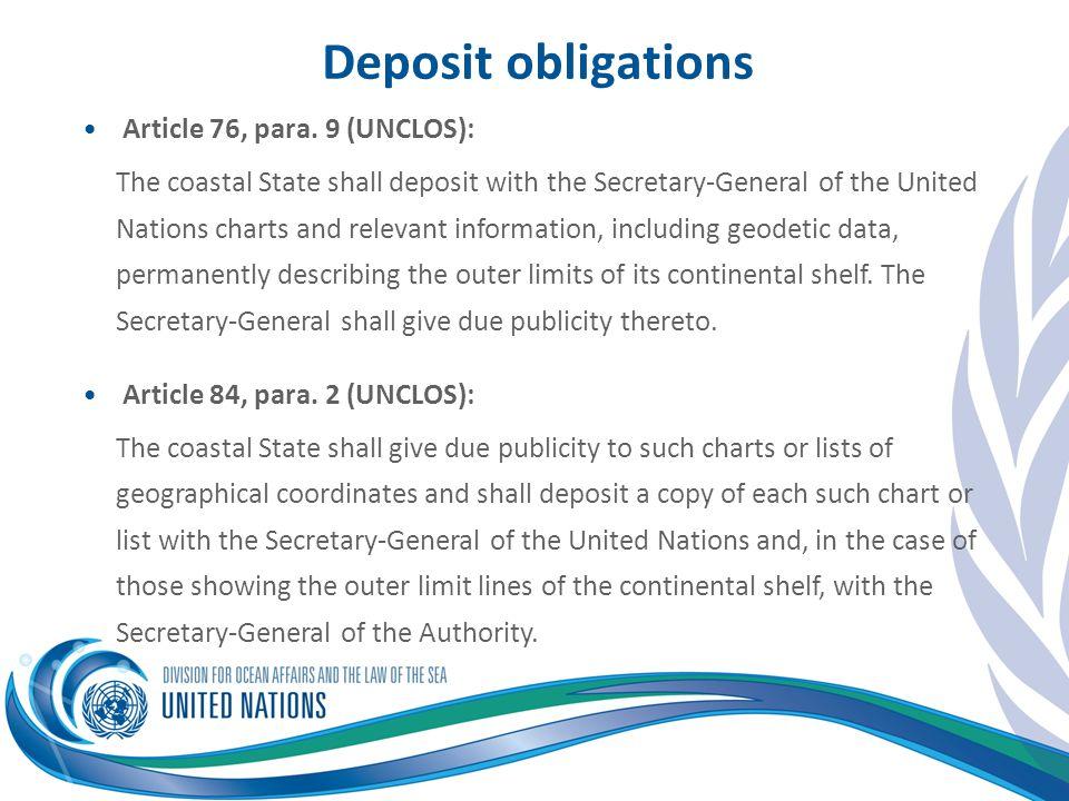 Deposit obligations Article 76, para. 9 (UNCLOS):
