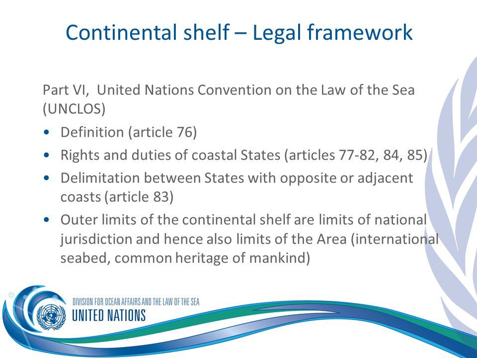 Continental shelf – Legal framework