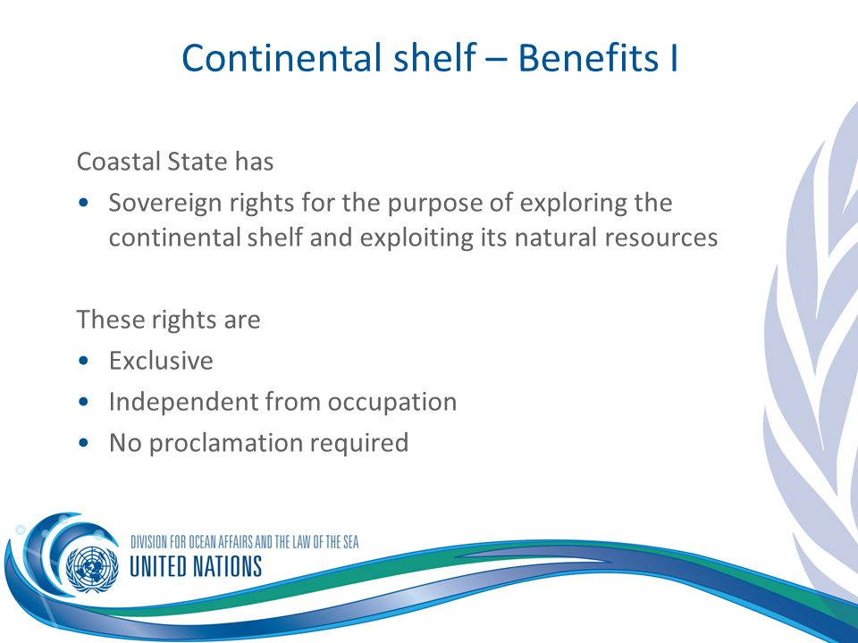 Continental shelf – Benefits I