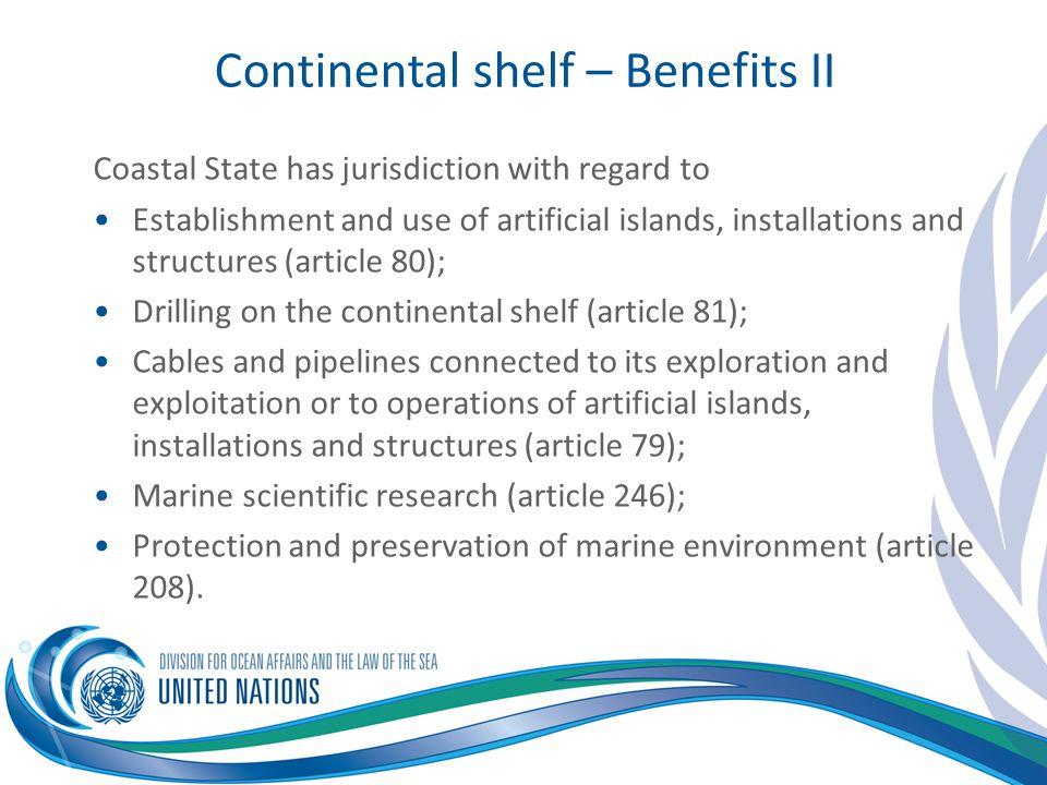 Continental shelf – Benefits II