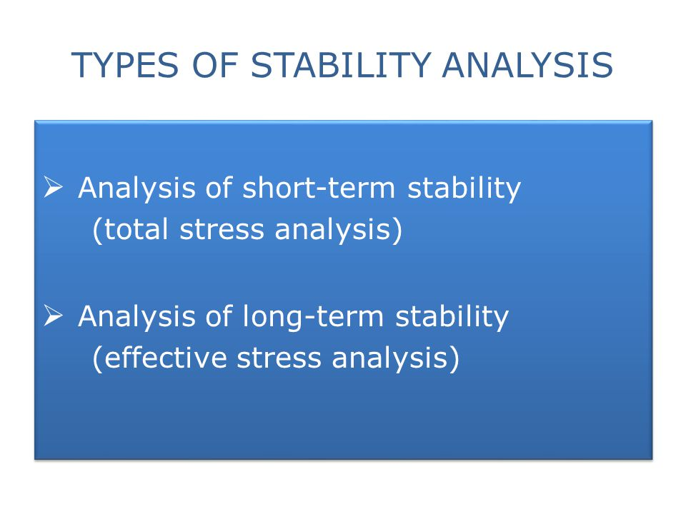 TYPES OF STABILITY ANALYSIS