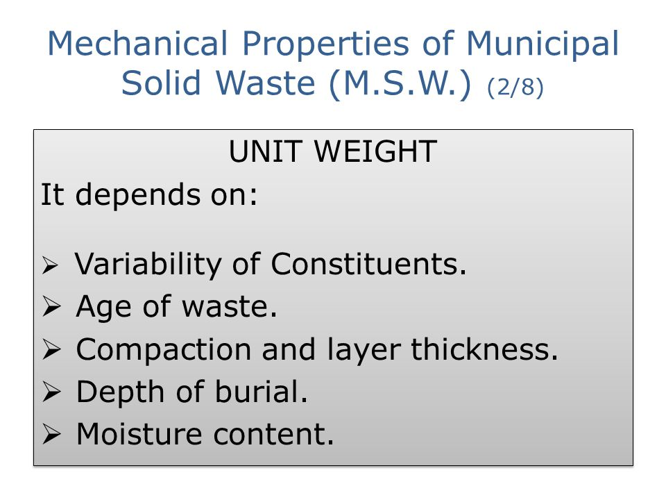 Mechanical Properties of Municipal Solid Waste (M.S.W.) (2/8)