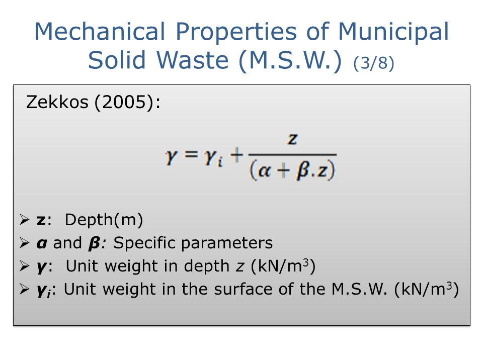 Mechanical Properties of Municipal Solid Waste (M.S.W.) (3/8)