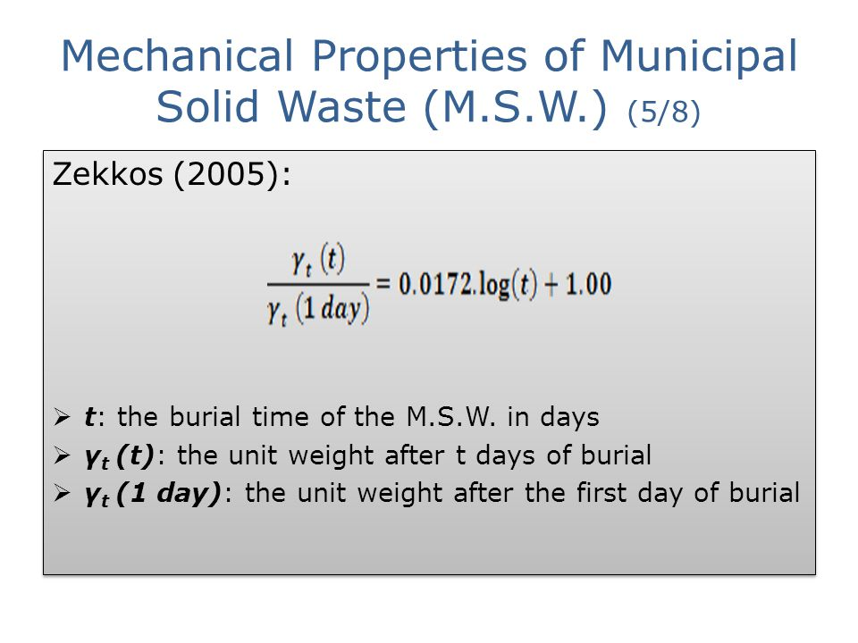 Mechanical Properties of Municipal Solid Waste (M.S.W.) (5/8)