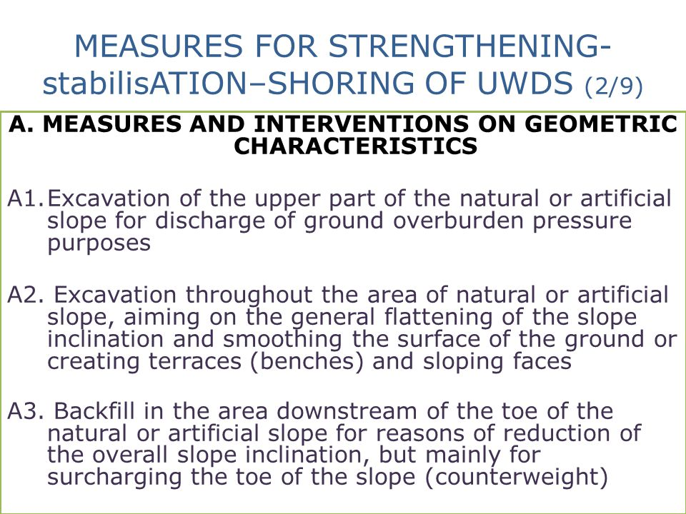 MEASURES FOR STRENGTHENING-stabilisATION–SHORING OF UWDS (2/9)