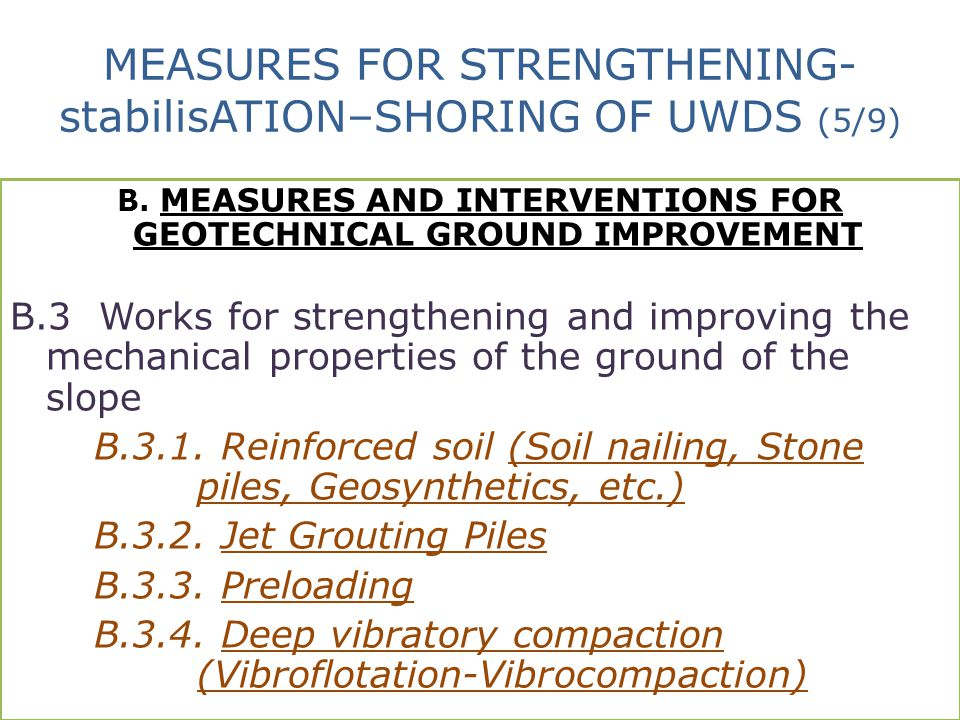 MEASURES FOR STRENGTHENING-stabilisATION–SHORING OF UWDS (5/9)