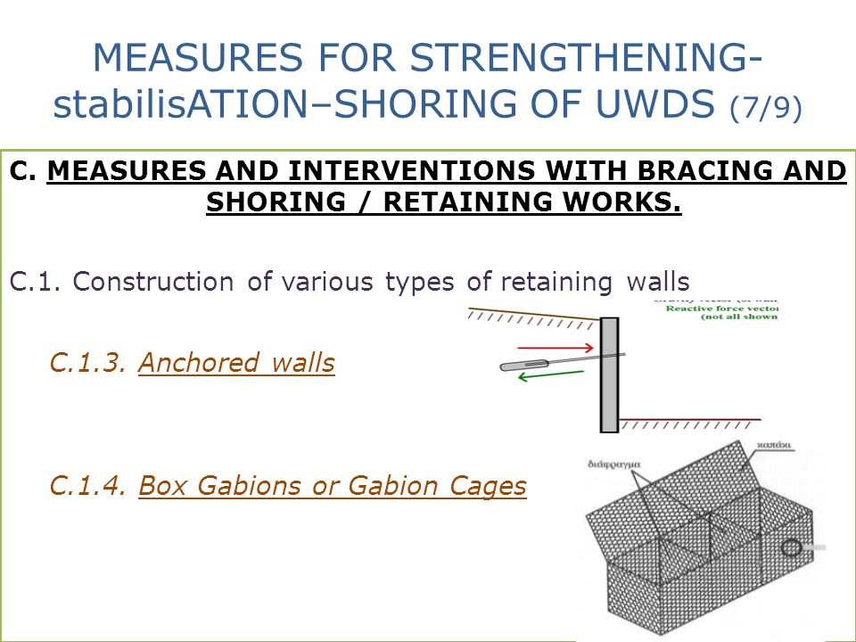 MEASURES FOR STRENGTHENING-stabilisATION–SHORING OF UWDS (7/9)