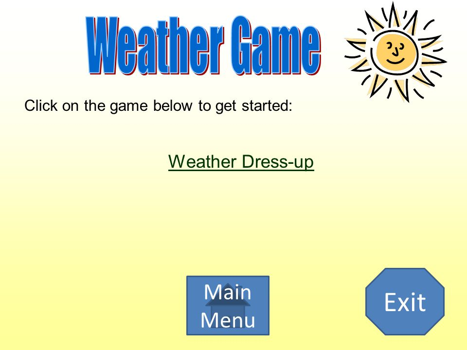 Exit Weather Game Main Menu Weather Dress-up