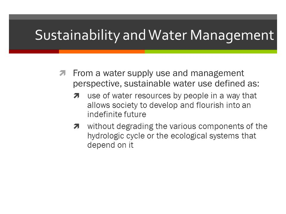 Sustainability and Water Management