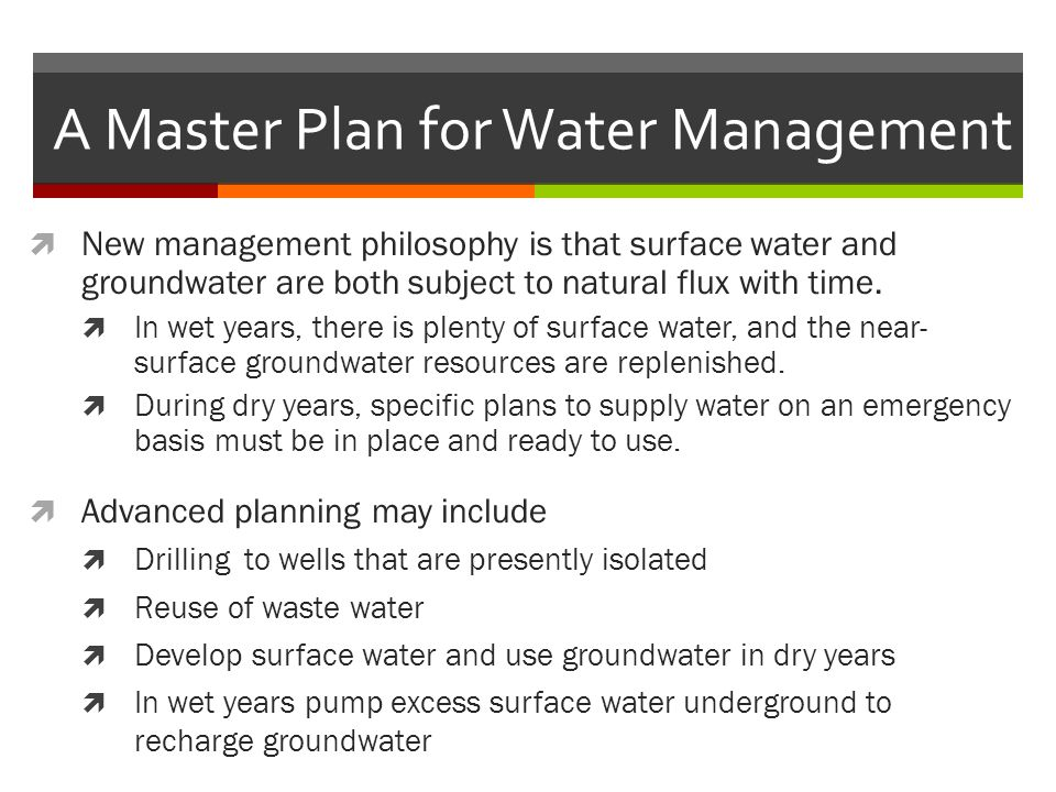 A Master Plan for Water Management