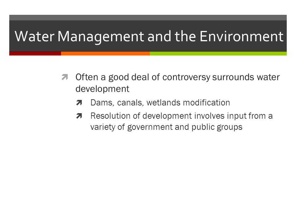 Water Management and the Environment