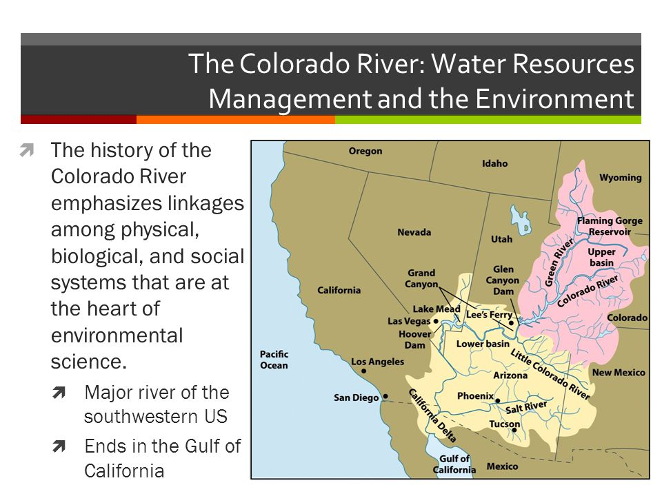 The Colorado River: Water Resources Management and the Environment