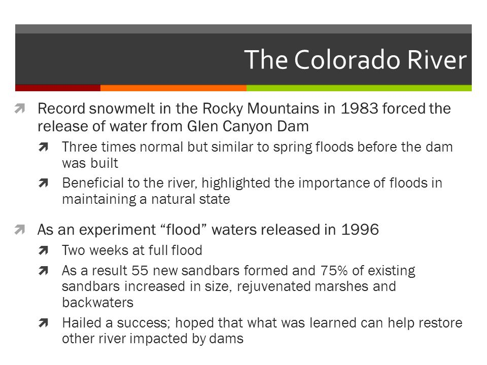 The Colorado River Record snowmelt in the Rocky Mountains in 1983 forced the release of water from Glen Canyon Dam.