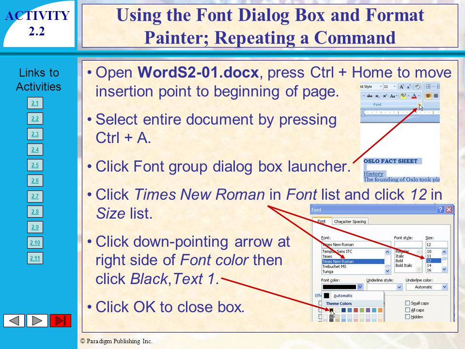 Using the Font Dialog Box and Format Painter; Repeating a Command