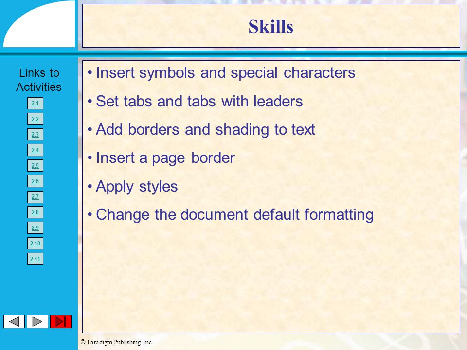 Skills Insert symbols and special characters