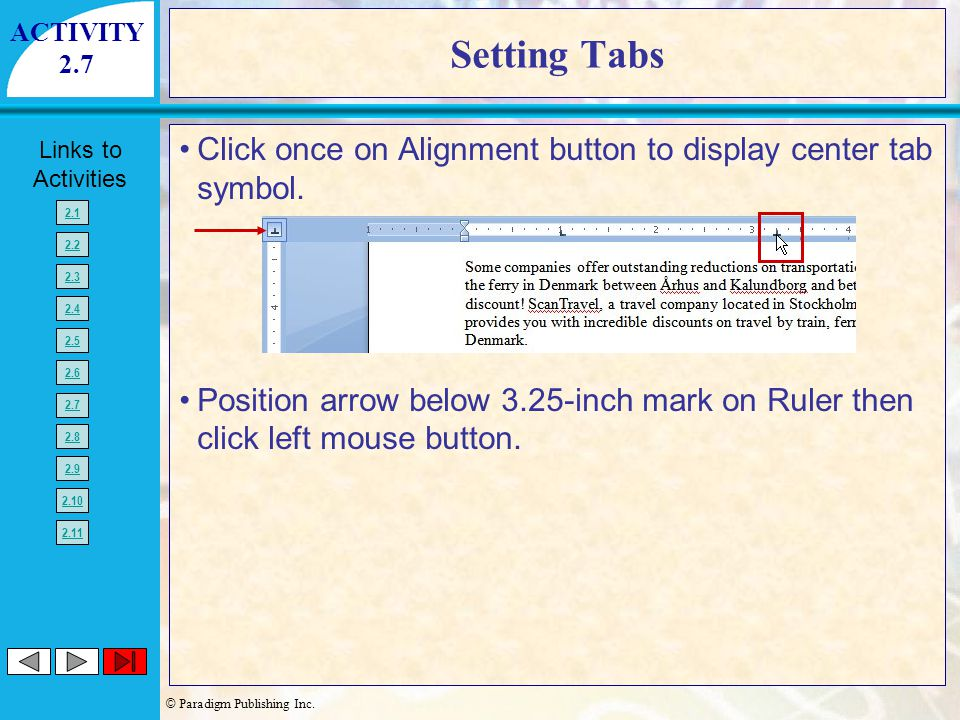 ACTIVITY 2.7. Setting Tabs. Click once on Alignment button to display center tab symbol.