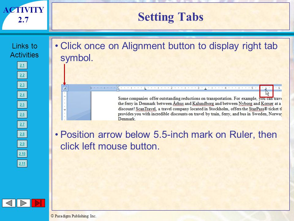 ACTIVITY 2.7. Setting Tabs. Click once on Alignment button to display right tab symbol.