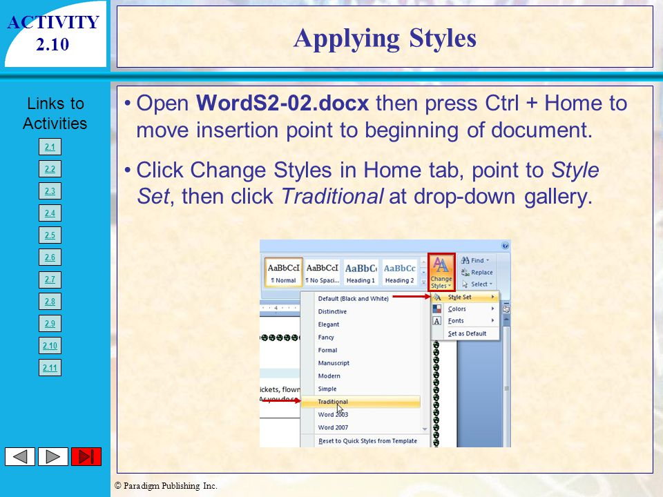 ACTIVITY 2.10. Applying Styles. Open WordS2-02.docx then press Ctrl + Home to move insertion point to beginning of document.