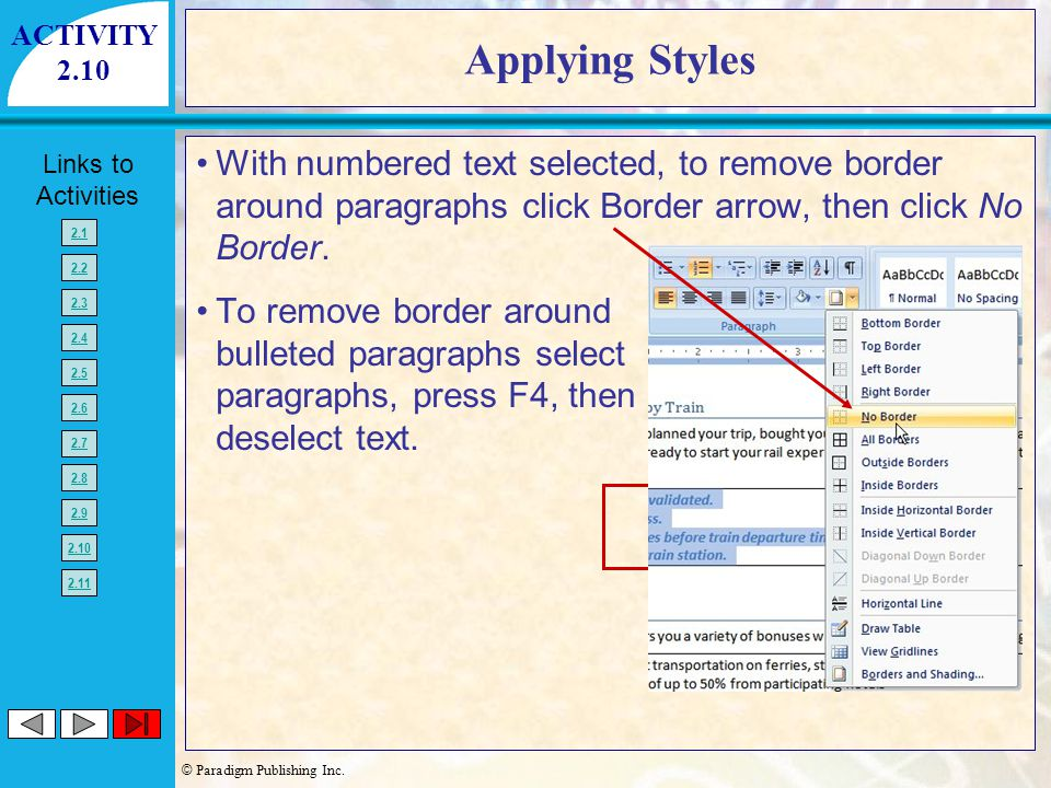 ACTIVITY 2.10. Applying Styles. With numbered text selected, to remove border around paragraphs click Border arrow, then click No Border.