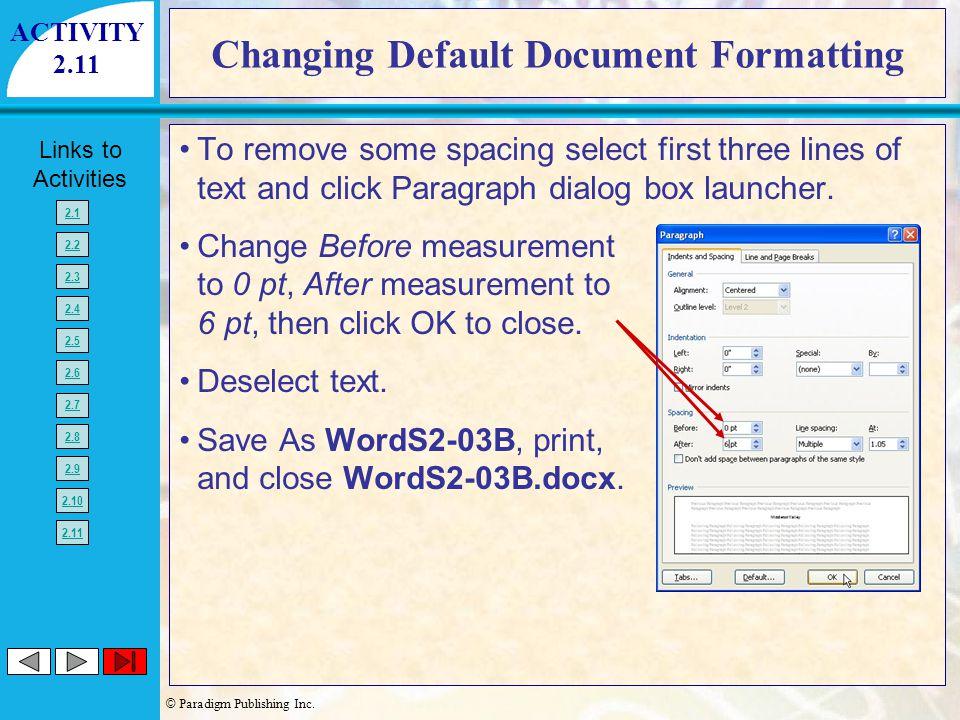 Changing Default Document Formatting