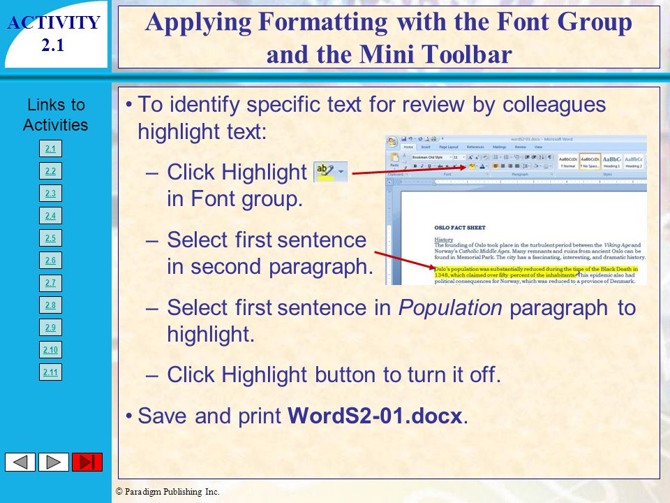Applying Formatting with the Font Group and the Mini Toolbar