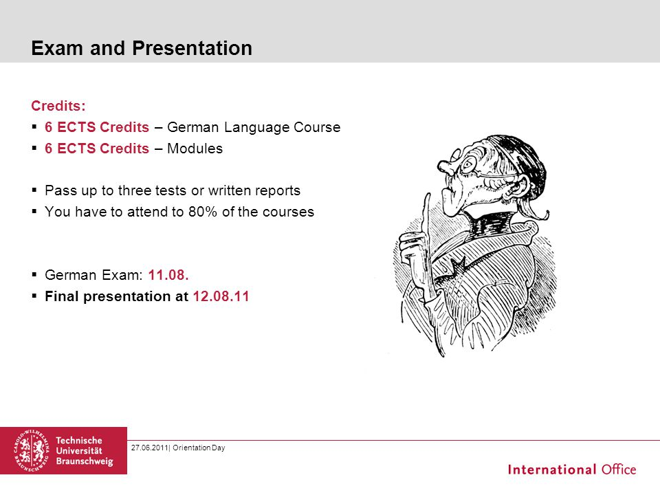 Exam and Presentation Credits: 6 ECTS Credits – German Language Course