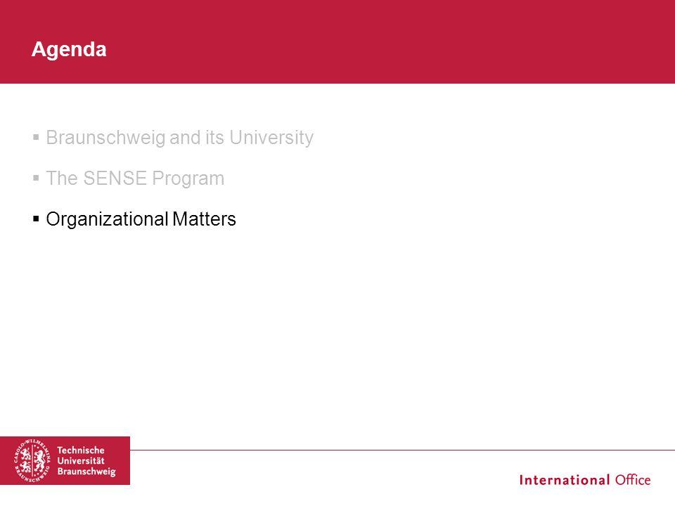 Agenda Braunschweig and its University The SENSE Program