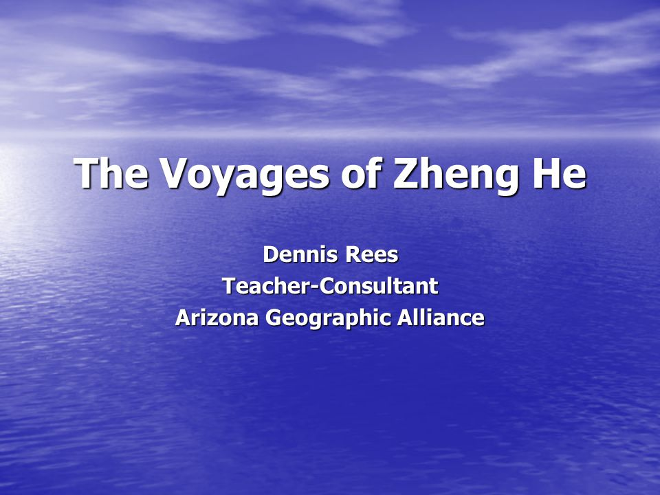 Dennis Rees Teacher-Consultant Arizona Geographic Alliance