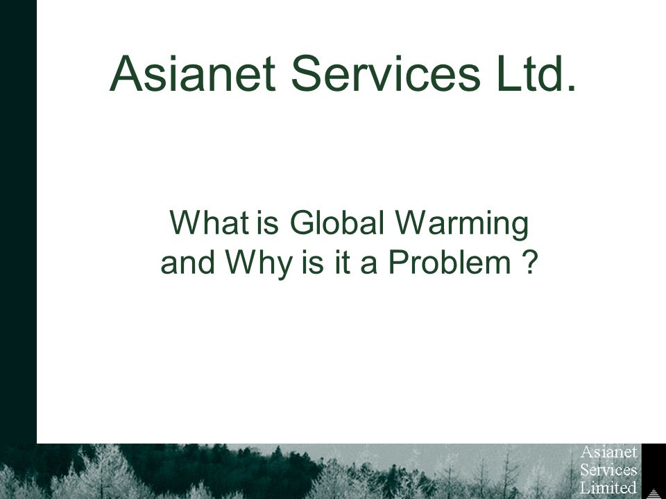 What is Global Warming and Why is it a Problem