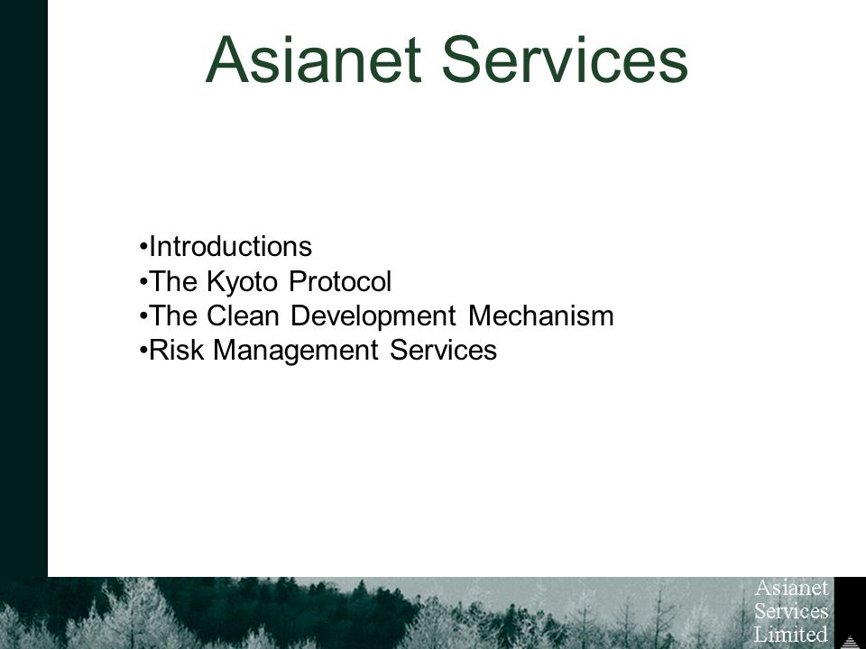 Asianet Services Introductions The Kyoto Protocol