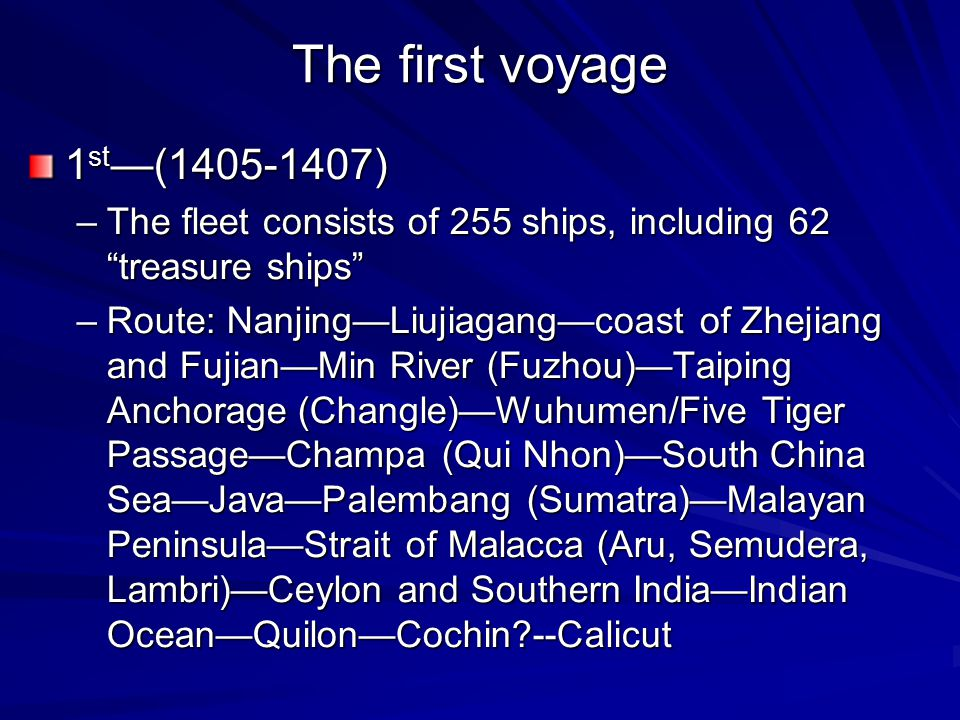 The first voyage 1st—(1405-1407)