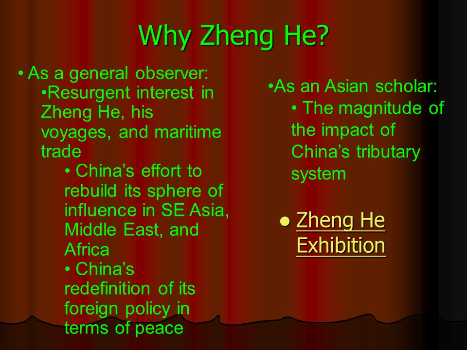 Why Zheng He Zheng He Exhibition As a general observer:
